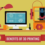 3D Printing Advantages